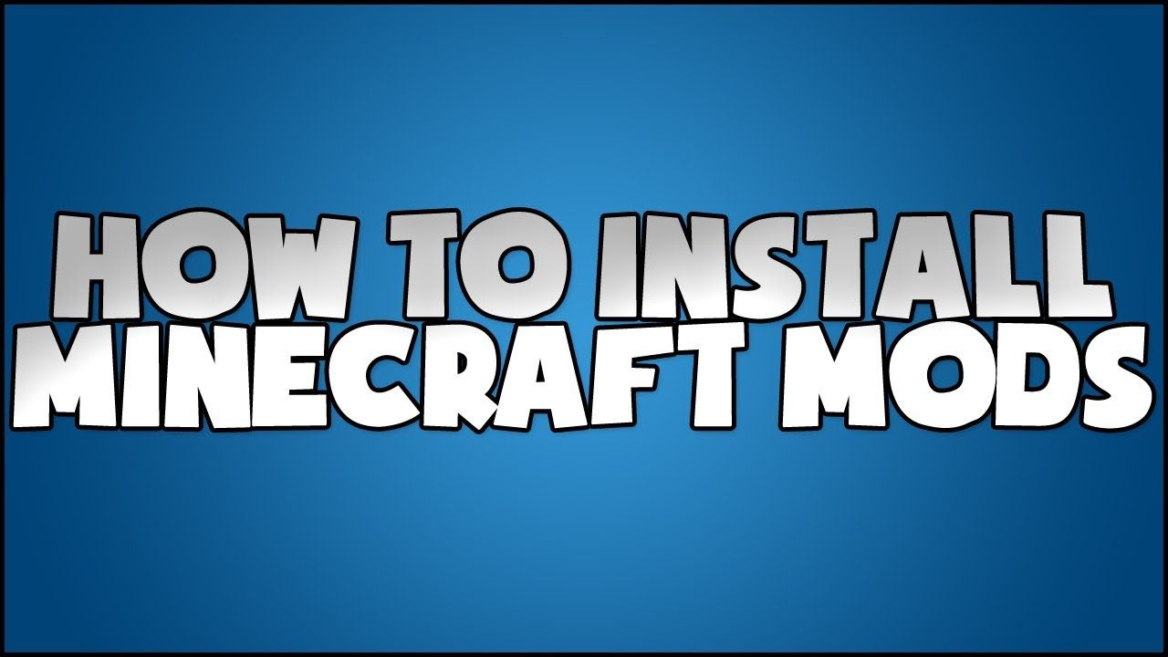 how to install a mod in minecraft pc guide